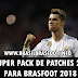 Super Pack de Patches 2.0 para Brasfoot 2018