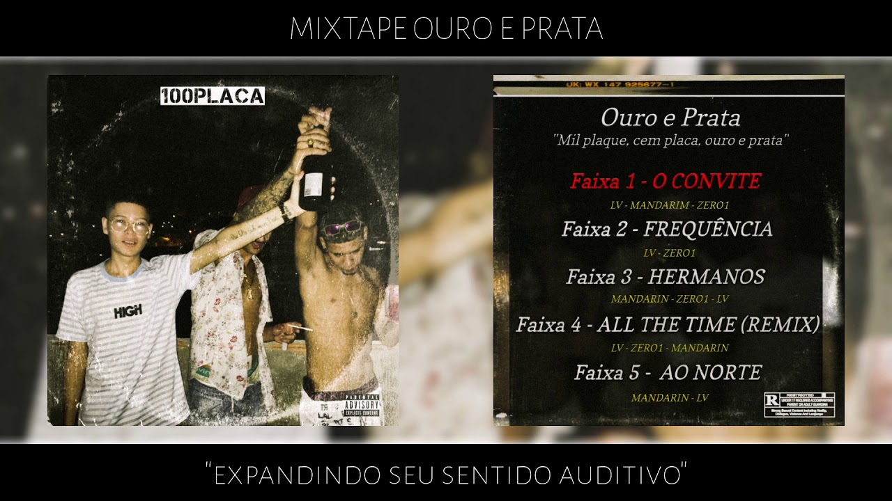 MixTape Ouro e Prata - 100Placa #FortaleceAí