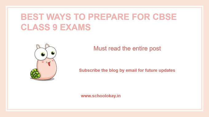BEST WAYS TO PREPARE FOR CBSE CLASS 9 EXAMS