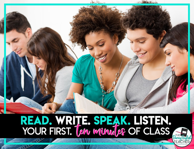 Read. Write. Speak. Listen. Engage Your Students in the First Ten Minutes