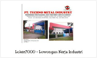 Lowongan Kerja PT Techno Metal Industry Cikarang Jababeka Terbaru