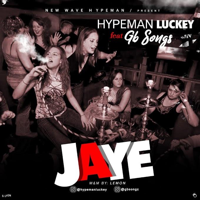 [Music] Hypeman Luckey Ft. GB Songs – Jaye (AmaPiano)
