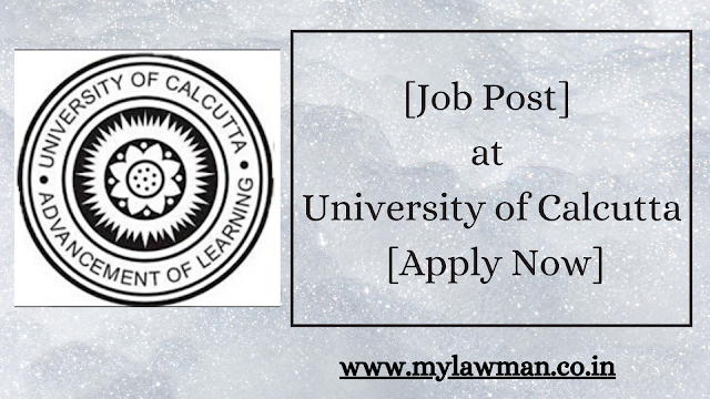 [Job Post] at University of Calcutta [Apply Now]