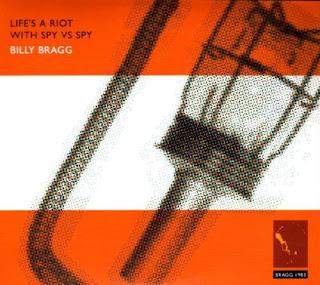 Billy Bragg's Life's A Riot with Spy vs Spy