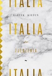 http://lubimyczytac.pl/ksiazka/4807609/italia-do-zjedzenia