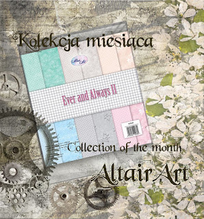 Kolekcja miesiąca - Ever and Always II - Collection of the month