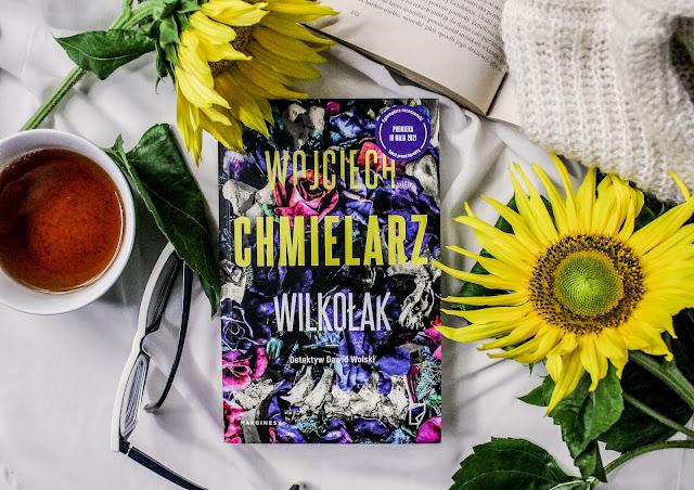 """""""Wilkołak"""" Wojciech Chmielarz"""