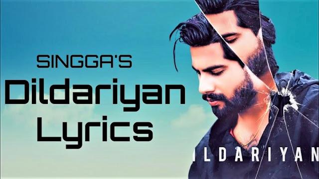 Dildariyan Song Lyrics By Singaa