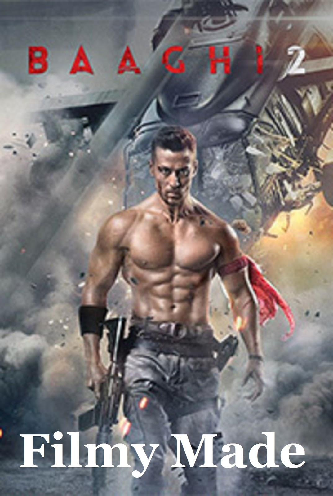 Baaghi 2 full movie download 720p hd 1.2Gb mkv movie free