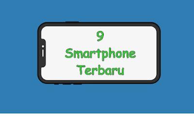 smartphone terbaru rilis tahun ini