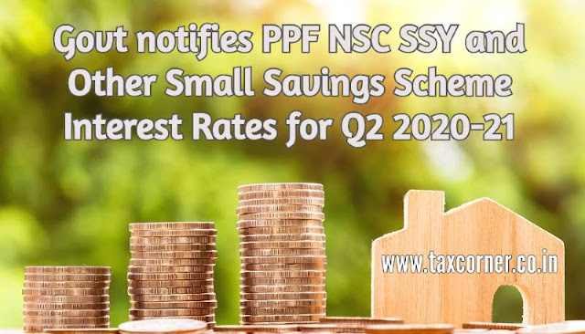 govt-notifies-ppf-nsc-ssy-and-other-small-savings-scheme-interest-rates-for-q2-2020-21