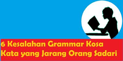 Kesalahan Grammar Kosa Kata