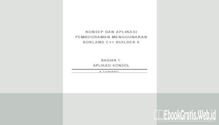 Ebook Pemrograman Menggunakan Borland C++ Builder 6
