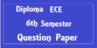 Mdu Diploma ECE 6th Sem Question Papers 2018