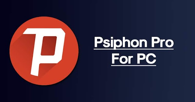 How to download Psiphon 3 Windows (64/32) bits - latest version