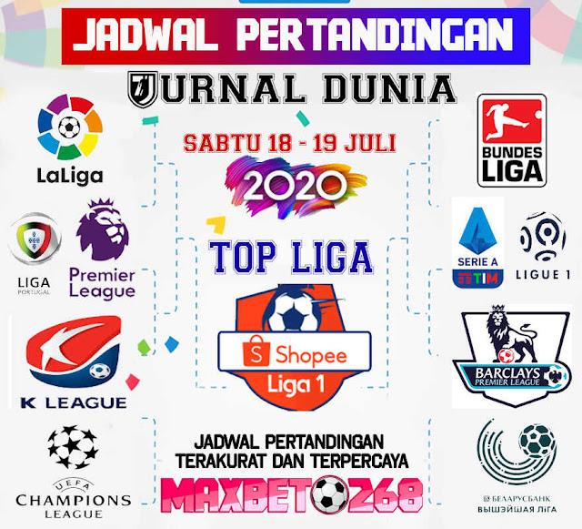 Jadwal Pertandingan Sepakbola Hari Ini, Sabtu Tgl 18 - 19 Juli 2020