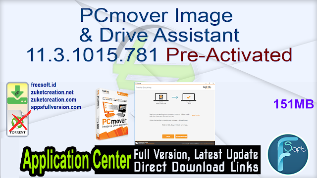 PCmover Image & Drive Assistant 11.3.1015.781 Pre-Activated