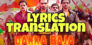 Danka Baja Lyrics in English | With Translation | – Mumbai Saga | Dev Negi