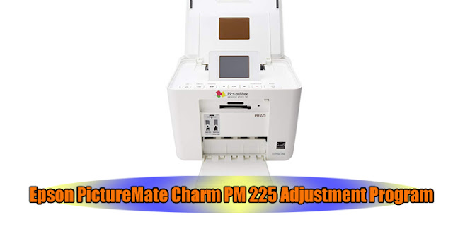 Epson PictureMate Charm PM 225 Printer Adjustment Program
