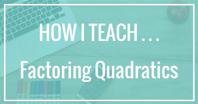 Using this method to teach factoring quadratics has helped my algebra students so much!  There are no tricks!