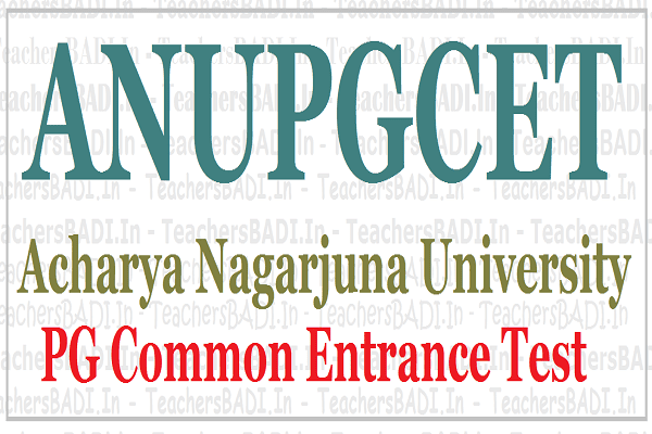 ANUPGCET 2018,Acharya Nagarjuna University,PGCET 2018