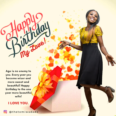 Happy Birthday To Darling Wife Tomiwa Dada - Tope Dada