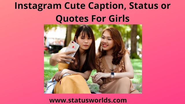 Instagram Cute Selfie Caption, Status or Quotes