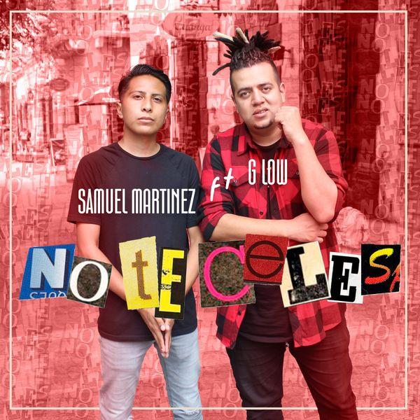 Samuel Martinez – No Te Celes (Feat.G Low) (Single) 2021 (Exclusivo WC)