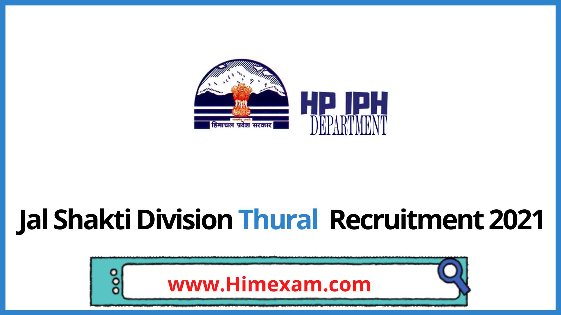 Jal Shakti Division Thural  Recruitment 2021