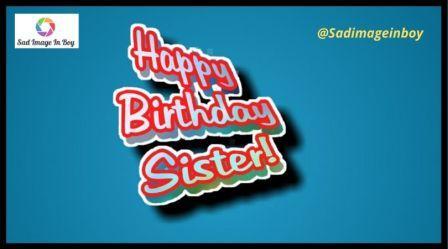 Happy Birthday Sister Images | i love my sister images, happy birthday sister image, fat girl birthday meme, sister wallpaper