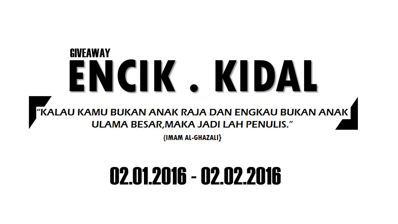 First GiveAway by Encik Kidal