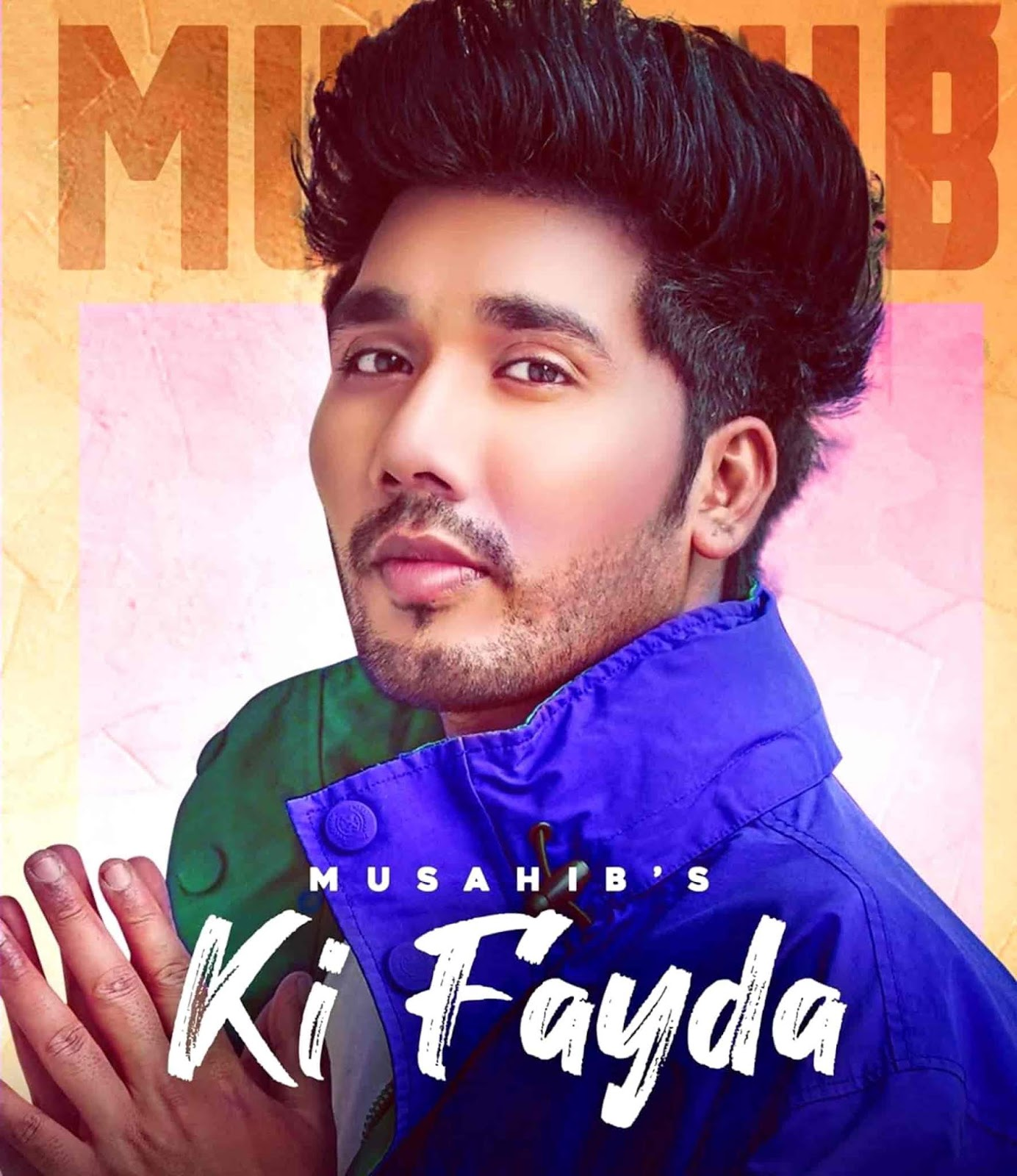 Ki Fayda Song Image By Musahib