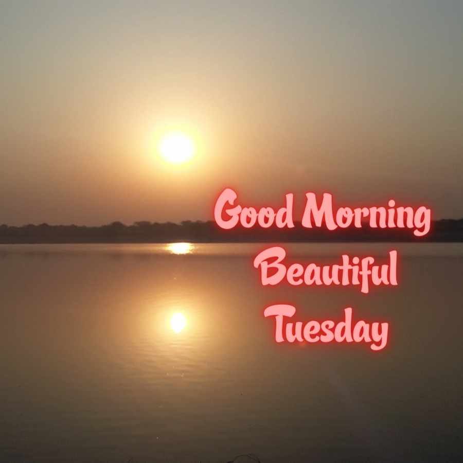good morning with happy tuesday