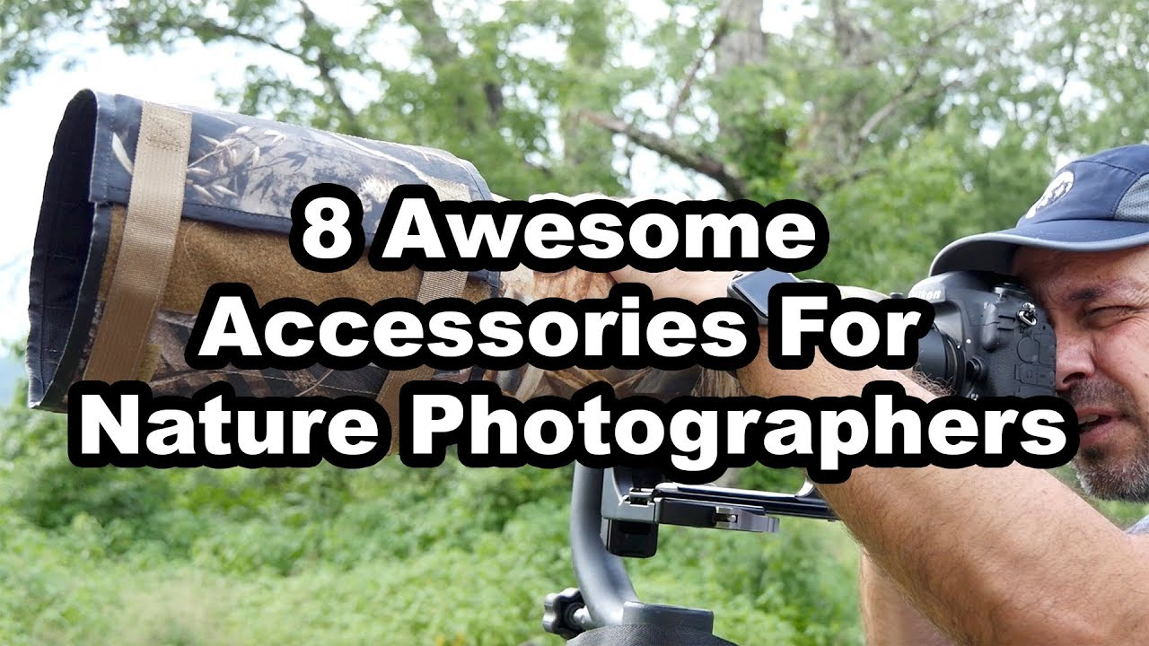 8 Awesome Accessories For Nature Photographers