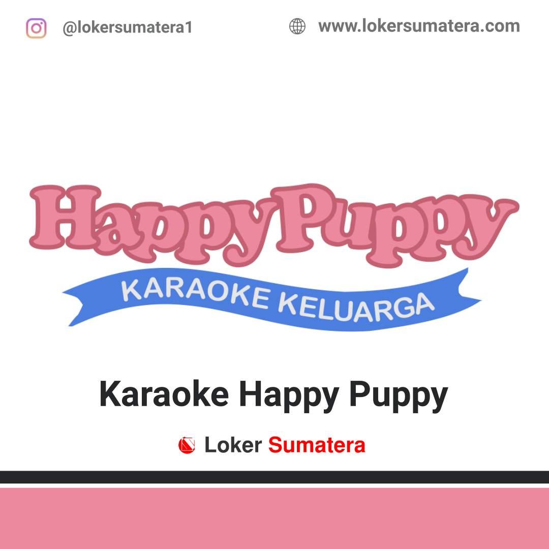 Lowongan Kerja Pekanbaru: Happy Puppy Karaoke Agustus 2020