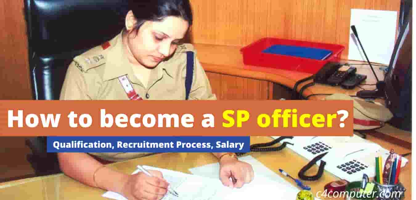 How to become a SP officer