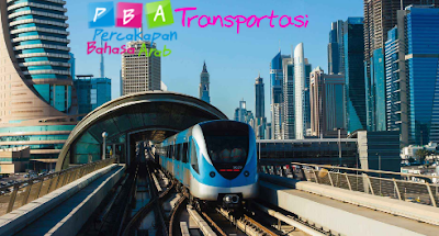 Percakapan Bahasa Arab tentang Transportasi