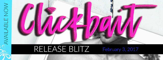 Release Blitz: Clickbait by Lisa Suzanne