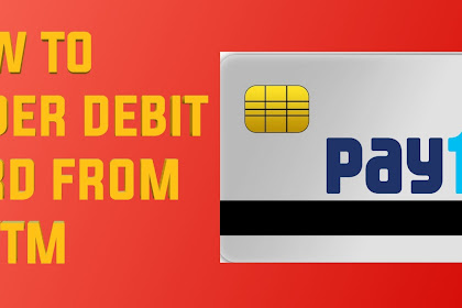 How to Order Debit Card from Paytm?