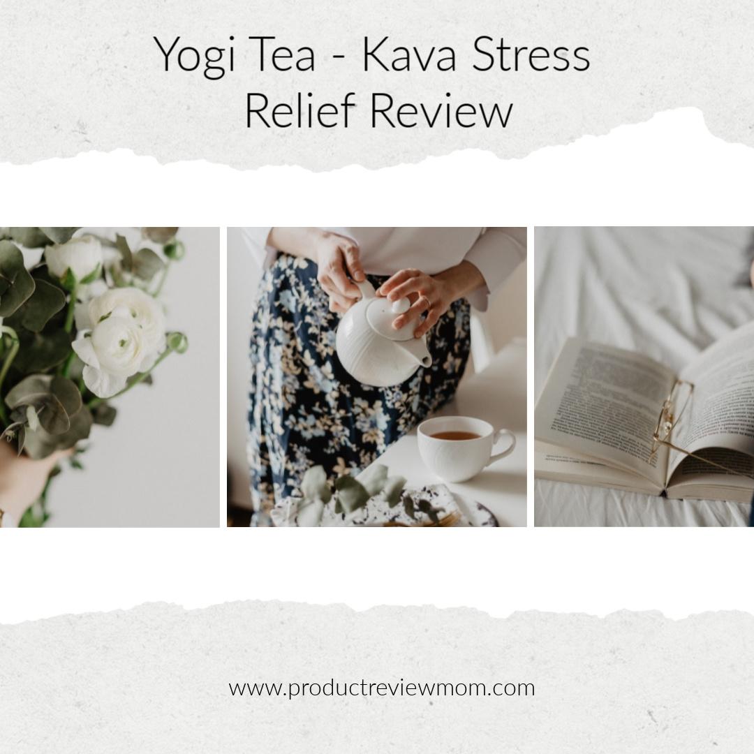 Yogi Tea - Kava Stress Relief Review