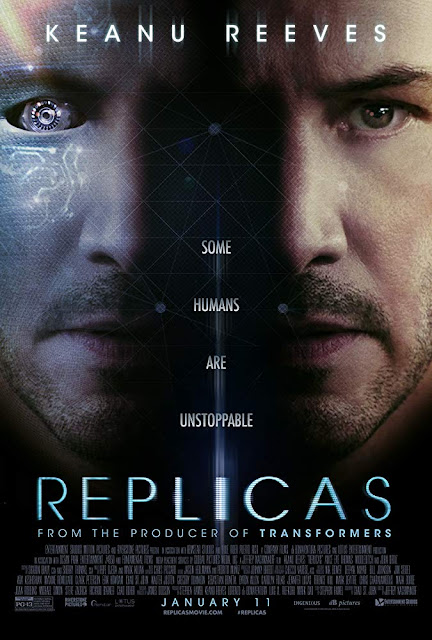 Movie poster for the Entertainment Studios Motion Pictures's 2019 film Replicas, starring Keanu Reeves, Thomas Middleditch, Alice Eve, John Ortiz, Emjay Anthony, and Emily Alyn Lind