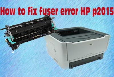 How to fix fuser error HP p2015