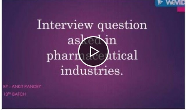 Interview questions asked in Pharmaceutical industry   Knowledge Development by Pharma Udyog