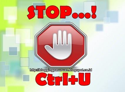 Cara Memasang Script Anti Ctrl+U Dengan Efek Redirect URL