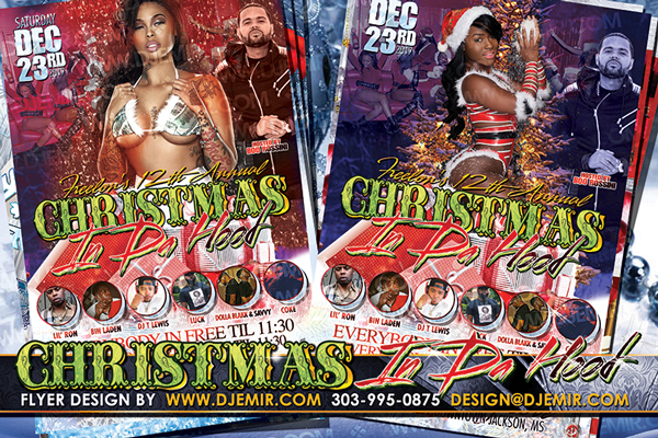 Christmas In Da Hood Flyer Design Front And Back Sexy Santa xmas Trees DJs Jackson MS flyers