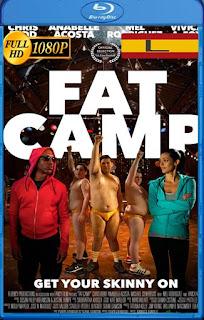Fat Camp (2017) latino HD [1080P] [GoogleDrive] rijoHD