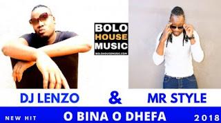 DJ Lenzo x Mr Style – O Bina Odhefa