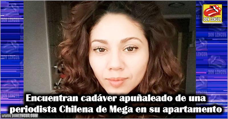 Encuentran cadáver apuñaleado de una periodista Chilena de Mega en su apartamento