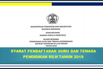 Syarat Penerimaan Guru dan Tenaga Kependidikan SILN 2019