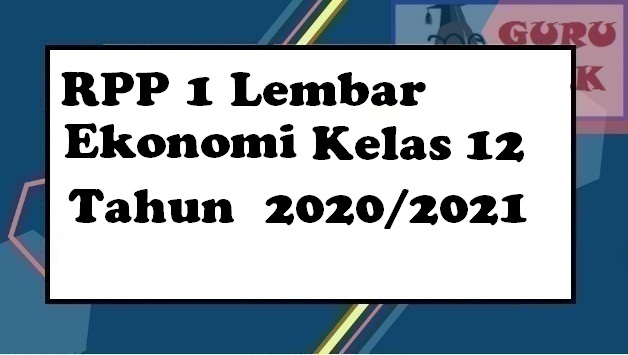 gambar contoh RPP 1 lembar ekonomi kelas 12